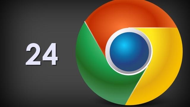 Google Chrome 24 Çıktı