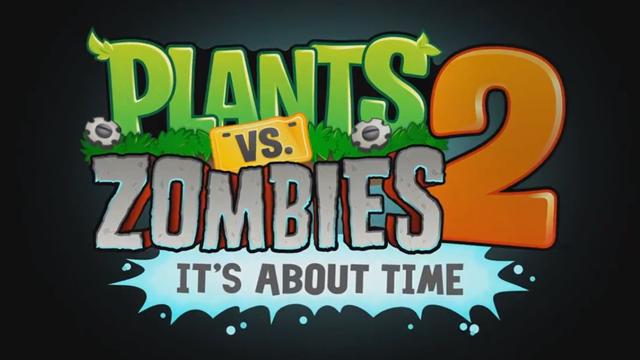 Plants vs. Zombies 2 Temmuz Ayında Geliyor