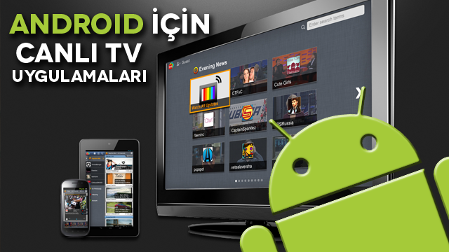 Android için Canlı TV İzleme Uygulamaları