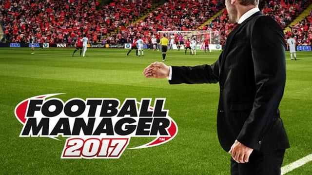 Football Manager 2017 Çıkış Tarihi, Sistem Gereksinimleri ve Ön Sipariş Bonusları Belli Oldu