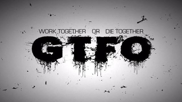 PayDay Geliştiricisinin Yeni Korku Oyunu GTFO Duyuruldu