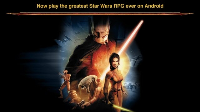 Star Wars: Knights of the Old Republic Artık Android'de!