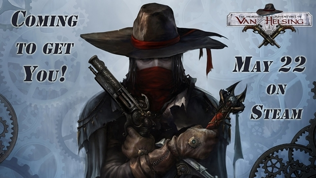 The Incredible Adventures of Van Helsing 22 Mayıs'ta Çıkıyor