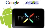 Google ve Asus Nexus 7 Tableti İçin Beraber Çalışıyor