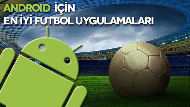 Android İçin En İyi Futbol Uygulamaları