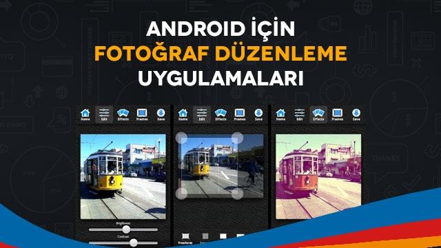 Fotoğrafçılar İçin Gerekli Android Uygulamaları
