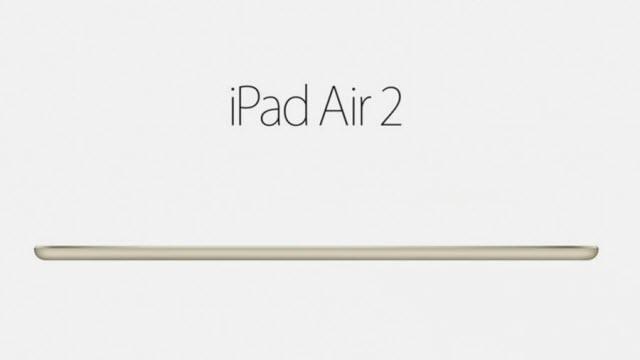 iPad Air 2 Özellikleri, Fiyatı ve Çıkış Tarihi