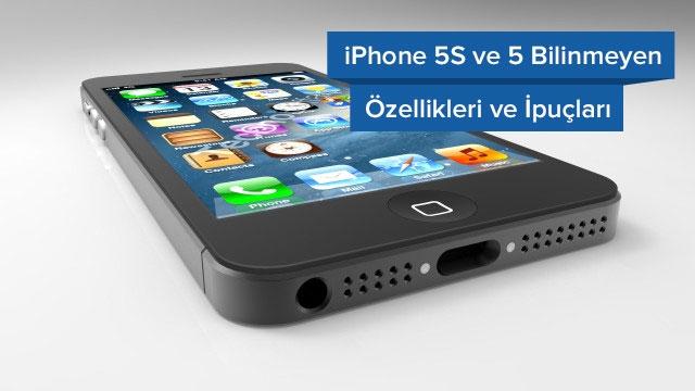 iPhone 5S ve 5 Bilinmeyen Gizli Özellikleri ve İpuçları