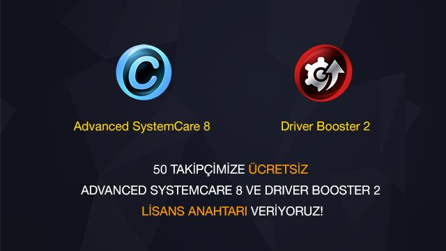 Tam Sürüm Advanced SystemCare 8 veya Driver Booster 2 Kazanma Şansını Yakalayın