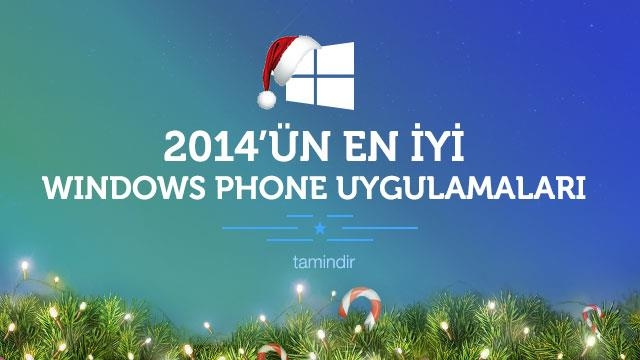 2014'ün En İyi Windows Phone Uygulamaları