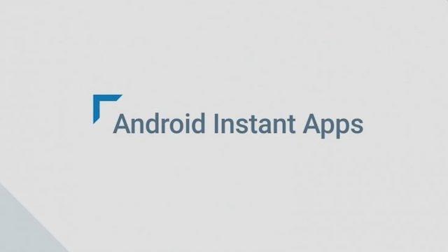 Android Instant Apps, 500 Milyon Cihazda Çalışıyor!