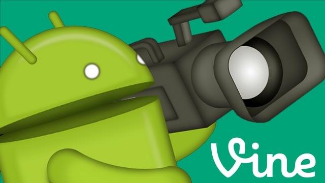 Vine Android'e 720p Kalite Desteği Geliyor