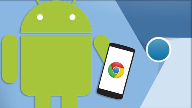 Kendi Tarayıcınızı Kendiniz Yapın, Android Chrome Artık Açık Kaynaklı