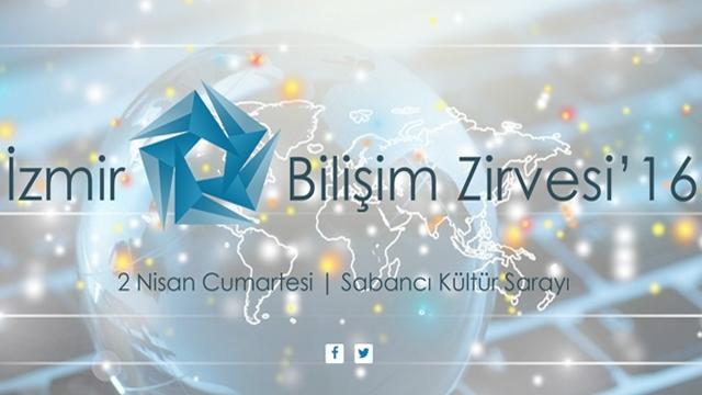 İzmir Bilişim Zirvesi 16, Nisan Ayında Yapılacak
