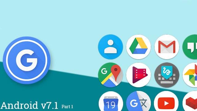 Android Nougat 7.1 ile Google Uygulama İkonları Yuvarlak Olacak