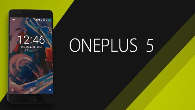 OnePlus 5 Akıllı Telefonu 256GB Dahili Bellek ve 8GB RAM ile Gelebilir