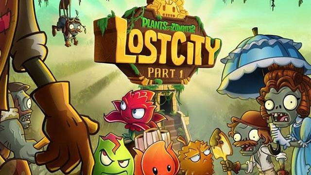 Plants and Zombies 2 Güncellendi, Lost City ile Yeni Mekanlar ve Zombiler Geldi