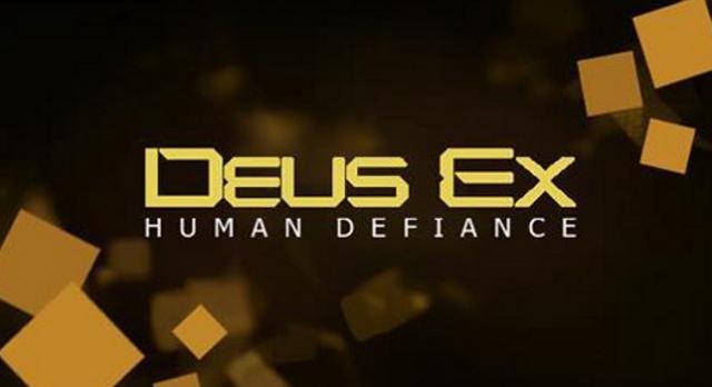 Deus Ex: Human Defiance Duyuruldu