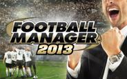 Football Manager 2013 Çıkış Tarihi Açıklandı