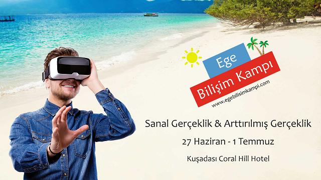 Türkiye'nin İlk Sanal Gerçeklik ve Artırılmış Gerçeklik Kampı Bu Yaz Kuşadası'nda Gerçekleşecek