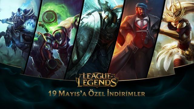 League of Legends - 19 Mayıs'a Özel İndirimler