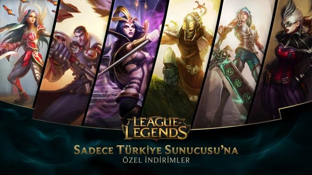 League of Legends - Türkiye Sunucusu'na Özel İndirimler (12 Eylül - 14 Eylül)