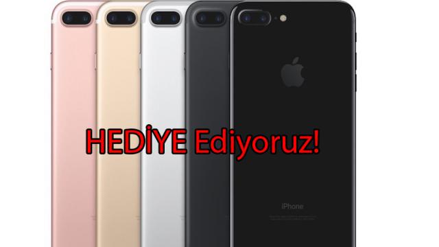 iPhone 7 Plus Hediye Ediyoruz!