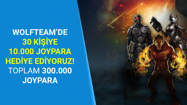 30 Kişiye 5000 Wolfteam Parası Kazanma Şansı, Sen de Katıl, Sen de Kazan!