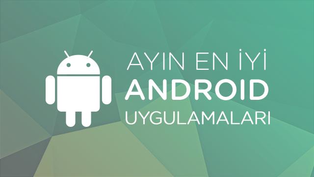 Ayın En İyi Android Uygulamaları - Mayıs 2015