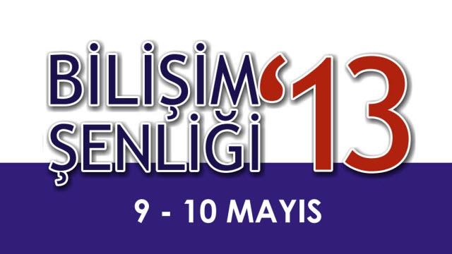 Bilişim Şenliği '13 - Trakya Üniversitesi