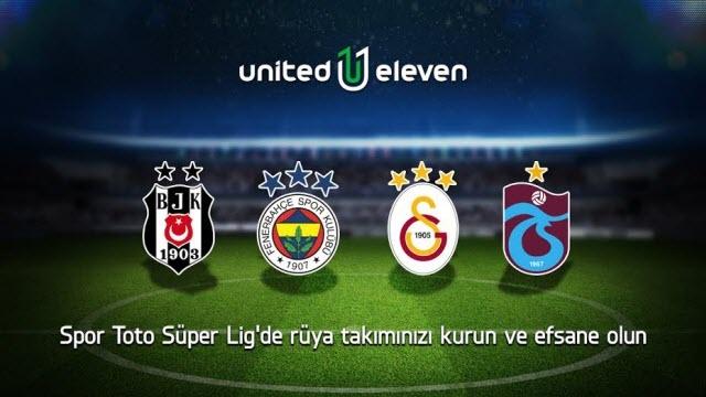 United Eleven ile Süper Lig Heyecanı Başlıyor