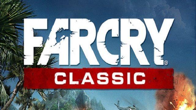 Far Cry Classic - Çıkış Videosu