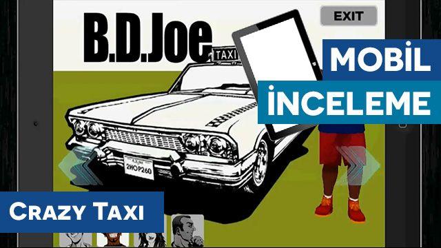 Crazy Taxi iOS, Android İnceleme