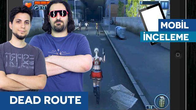 Dead Route - Tamindir İncelemesi