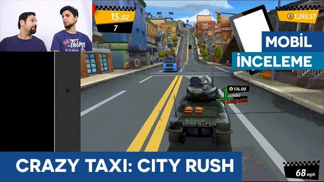 Crazy Taxi: City Rush - Tamindir İncelemesi
