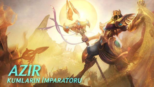 League of Legends - Şampiyon Tanıtımı: Azir, Kumların İmparatoru