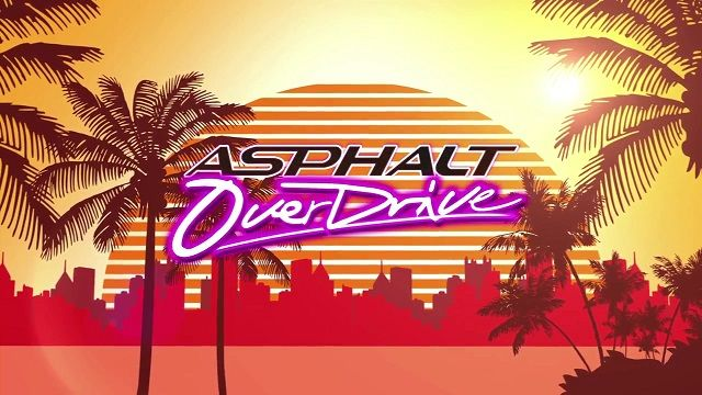 Asphalt Overdrive, Çok Yakında iOS, Android ve Windows Phone'da