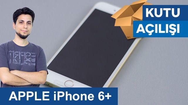 Apple iPhone 6+ Kutu açılışı
