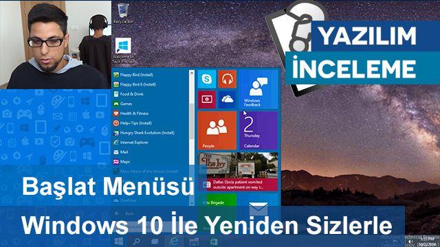 Başlat Menüsü Windows 10 İle Yeniden Sizlerle - Tamindir İncelemesi