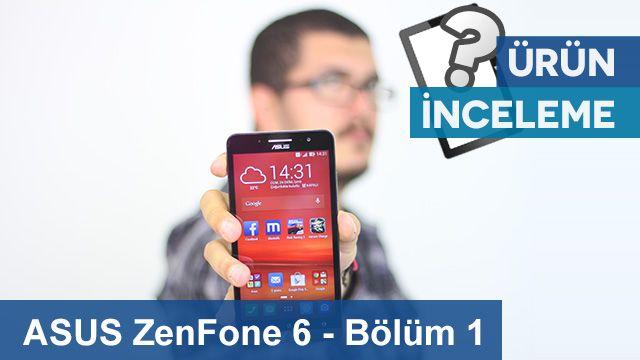 ASUS ZenFone 6 - Dış Görünümü ve Fiziksel Özellikler