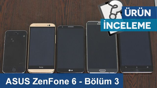 ASUS ZenFone 6 - Diğer Akıllı Telefonlar İle Boyut Karşılaştırma