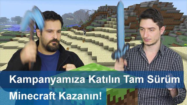 Kampanyamıza Katılın Tam Sürüm Minecraft Kazanın!