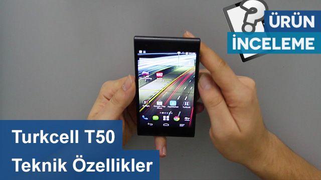 Turkcell T50 - Teknik Özellikleri