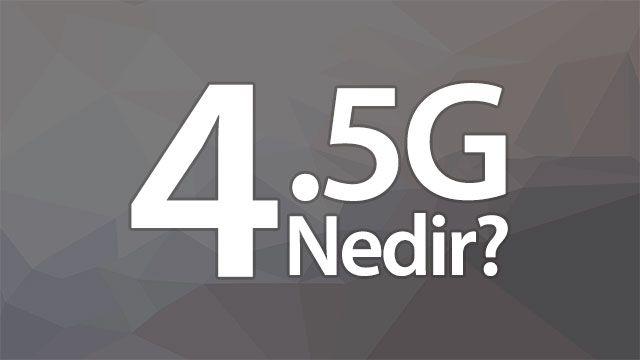 4.5G İle Neler Yapabileceğiz?