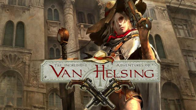 The Incredible Adventures of Van Helsing Duyuruldu