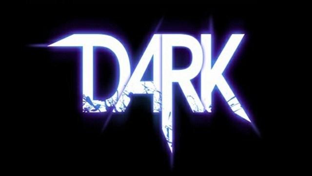 Dark Tanıtım Videosu Yayınlandı