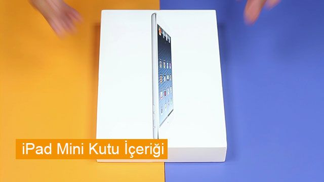 iPad Mini Kutu Açılış Videosu
