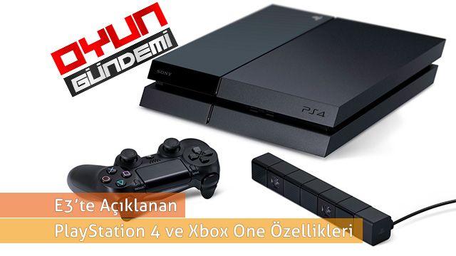 Açıklanan PlayStation 4 ve Xbox One Özellikleri