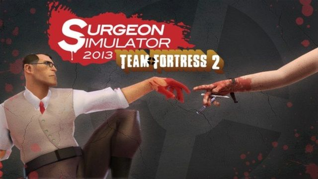 Surgeon Simulator 2013'ün Team Fortress 2 Eklentisi