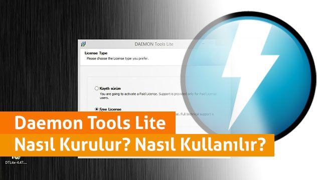 Daemon Tools Lite Nasıl Kurulur ve Nasıl Kullanılır?